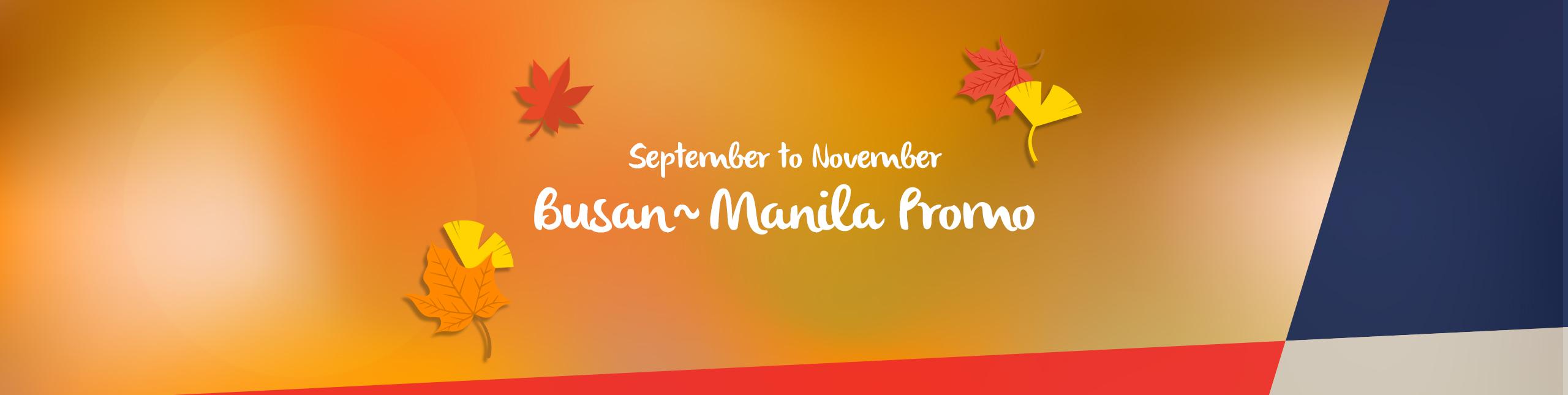 9~11 Busan ~ Manila Promo