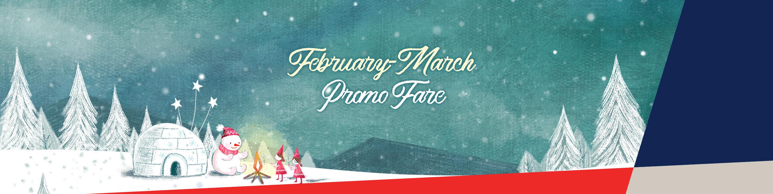 Feb2018 ~Mar2019 Promotion!